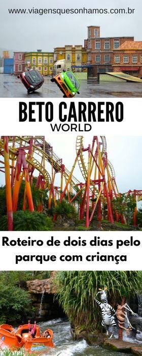 Roteiro de dois dias pelo parque Beto Carrero World com criança. Shows, melhores atrações e muita diversão.