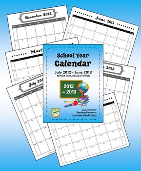 FREE School Year Calendar (2012 - 2013) PDF pages in both landscape and portrait formats - 8 1/2 x 11 size which is perfect for storing in a notebook