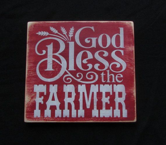 God Bless The Farmer Wood sign, primitive country decor, sign, farmer, Farmer Blessing,country decor, hand painted sing, wall decor , rustic...
