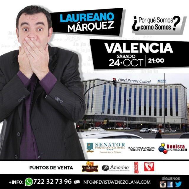 Faltan pocas horas para el show en #Valencia de @laureanomar y su Monólogo Por que somos como somos? Entradas a la venta en el hotel Senator Parque Central 21:00h