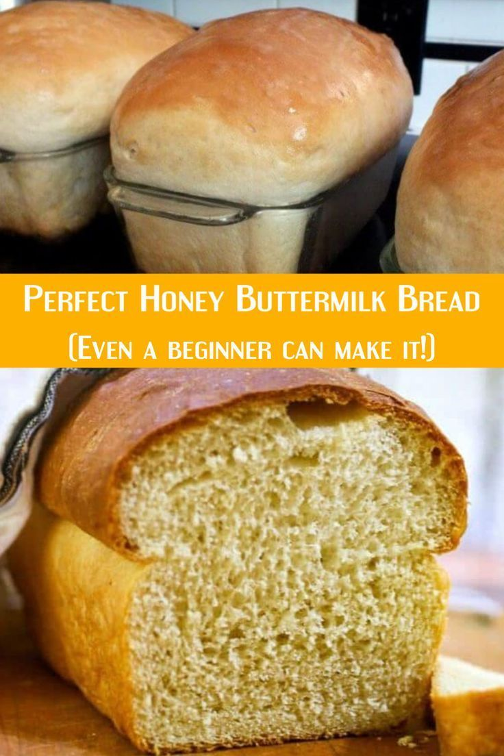 Honey Buttermilk Bread Recipe In 2020 With Images Honey Recipes Bread Recipes Homemade Honey Buttermilk Bread
