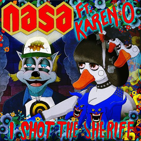 """I Shot the Sheriff. Blog: """"Karen O of the Yeah Yeah Yeahs back together with her friend Sam Spiegel, and his production duo N.A.S.A, to collaborate (once again) on a cover of Bob Marley's """"I Shot the Sheriff""""."""""""