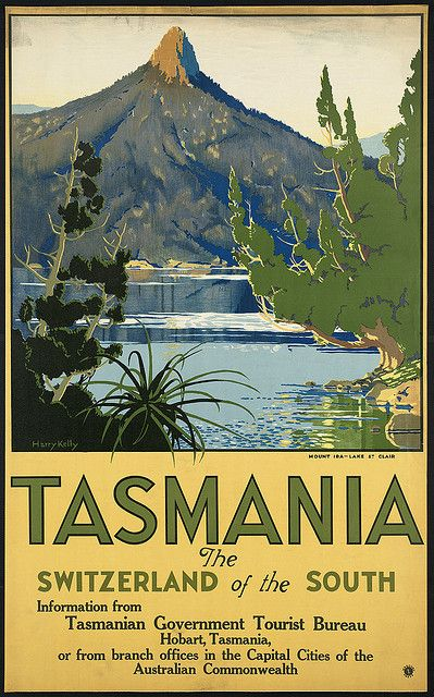 Tasmania -- food, wine, fishing... quiet, quiet, quiet.