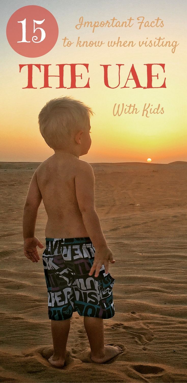 Things you should know when planning a trip to the United Arab Emirates with Kids