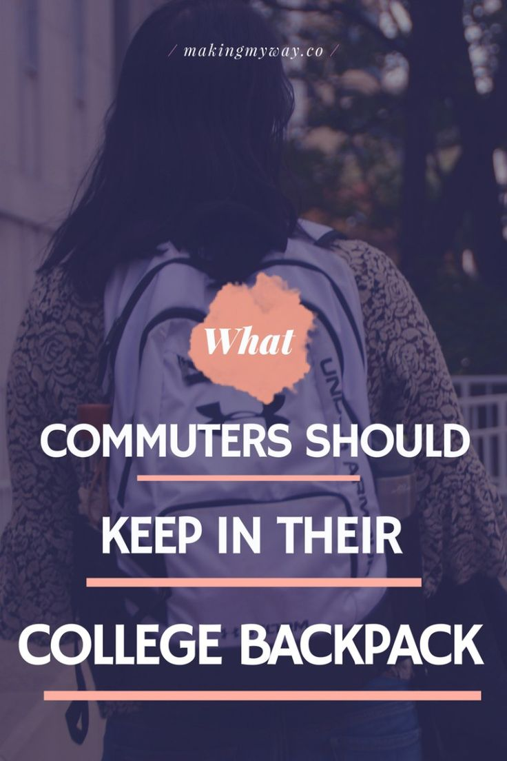 What Commuters Should Carry In Their College Backpacks