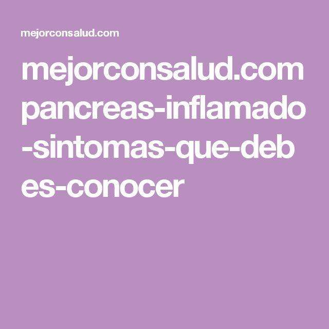 mejorconsalud.com pancreas-inflamado-sintomas-que-debes-conocer