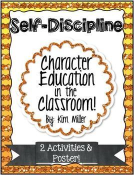 Character Education in the Classroom: comes with 1 poster and 2 student worksheets to help reinforce the character trait: Self-Discipline.  http://www.teacherspayteachers.com/Store/Kim-Miller-24