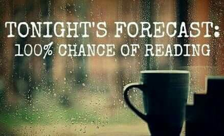 It's always a good day when reading is in the forecast.