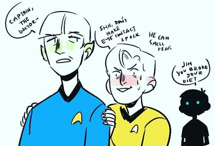 """Fear is illogical Captain"" ""Fear of Bones when he's pissed off is logical"" ""...I see your point Captain"""