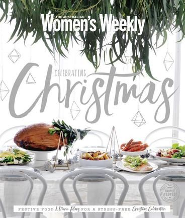 Celebrating Christmas by Australian Women's Weekly. Over 100 new recipes to show off on Christmas Day and over the holidays make this a standout book to have and use for years to come or to give as a gift to a loved one. The fabulous recipes and ideas are right up to date and will guide the reader through the Christmas festive season.