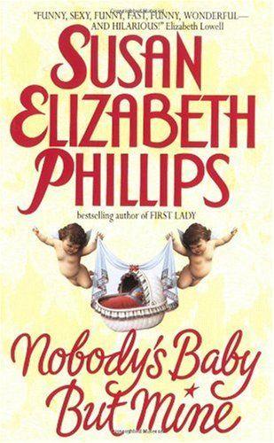Bestseller Books Online Nobody's Baby But Mine Susan Elizabeth Phillips $7.99  - http://www.ebooknetworking.net/books_detail-0380782340.html