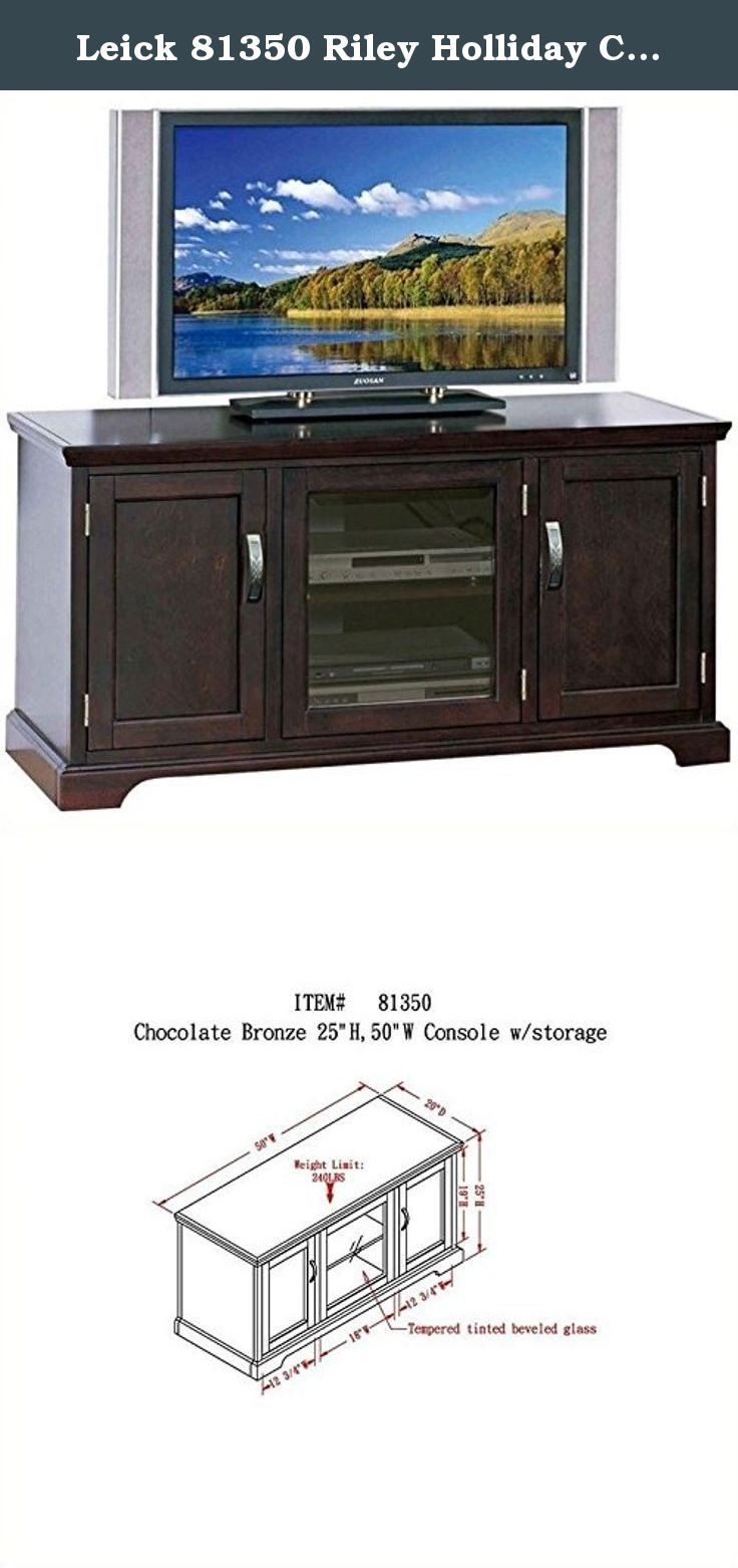 Leick 81350 Riley Holliday Chocolate 50 in. TV Console. Holds TV's up to 52 in.. Chocolate cherry finish. Select, solid hardwoods and veneers. One adjustable, and one fixed component shelf behind beveled and tempered glass door. Bronze-tinted, infrared friendly door glass with tough bullet catch. Component opening size: 18 in. W x 18 in. D x 19 in. H. Two media storage cabinets on each end with two shelves. One adjustable and one fixed. Perforated back for wire management. Sturdy, 240…
