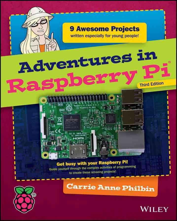 Build cool Raspberry Pi projects with no experience required! Adventures in Raspberry Pi, 3rd Edition is the fun guide to learning programming. Starti…