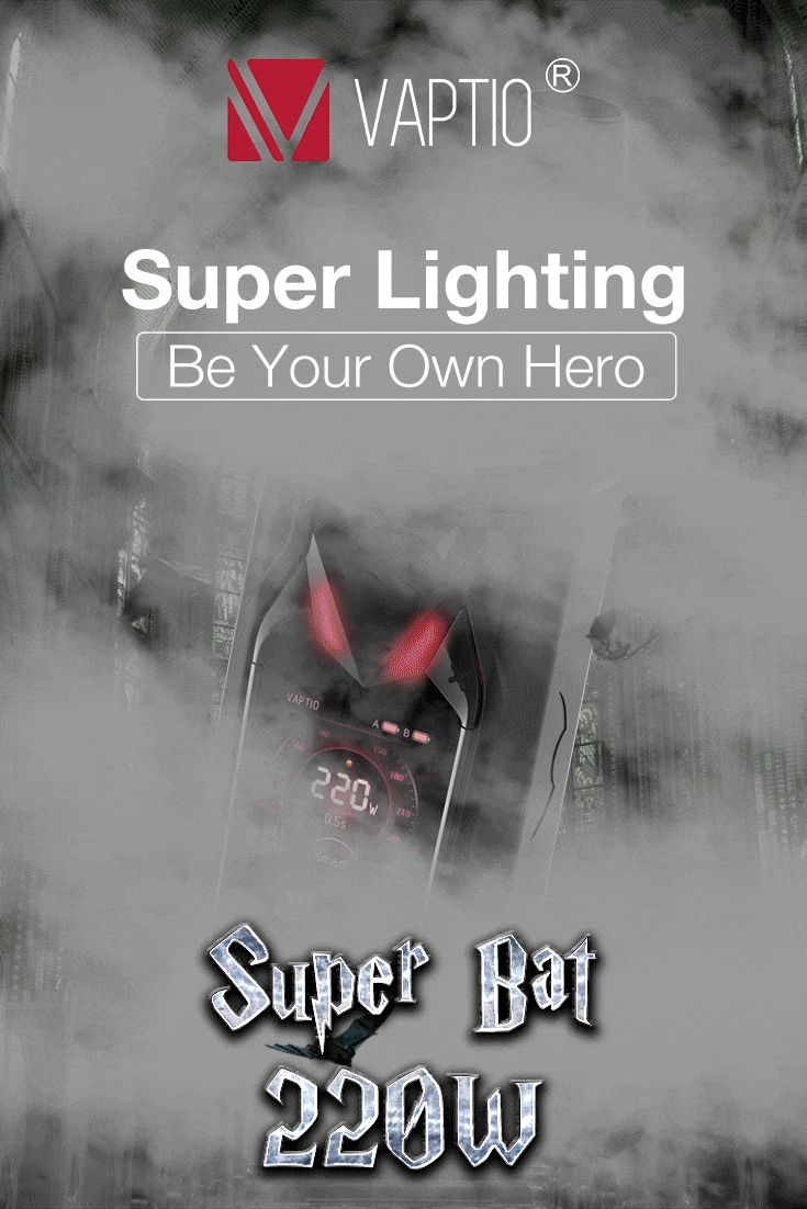 Guess how many colors and lighting method can you get with Super Bat?  Be Your Own Hero, To Be Yourself!👊👊 ❤www.vaptio.com #vaptio #vape #vaping