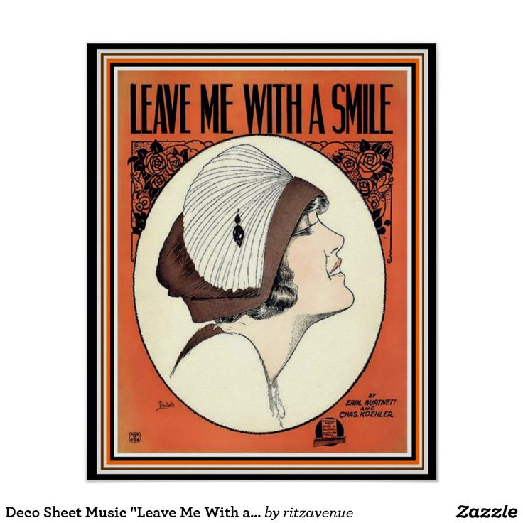 "Deco Sheet Music ""Leave Me With a Smile"" 16 x 20 Poster  $16.00"