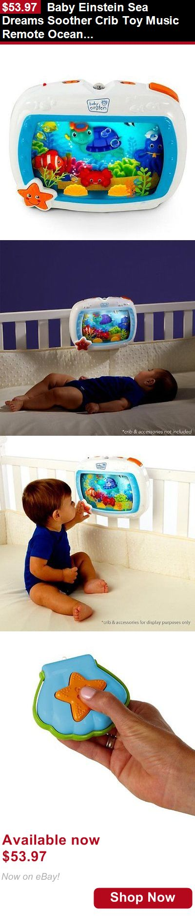 Crib Toys: Baby Einstein Sea Dreams Soother Crib Toy Music Remote Ocean Aquarium Lights BUY IT NOW ONLY: $53.97