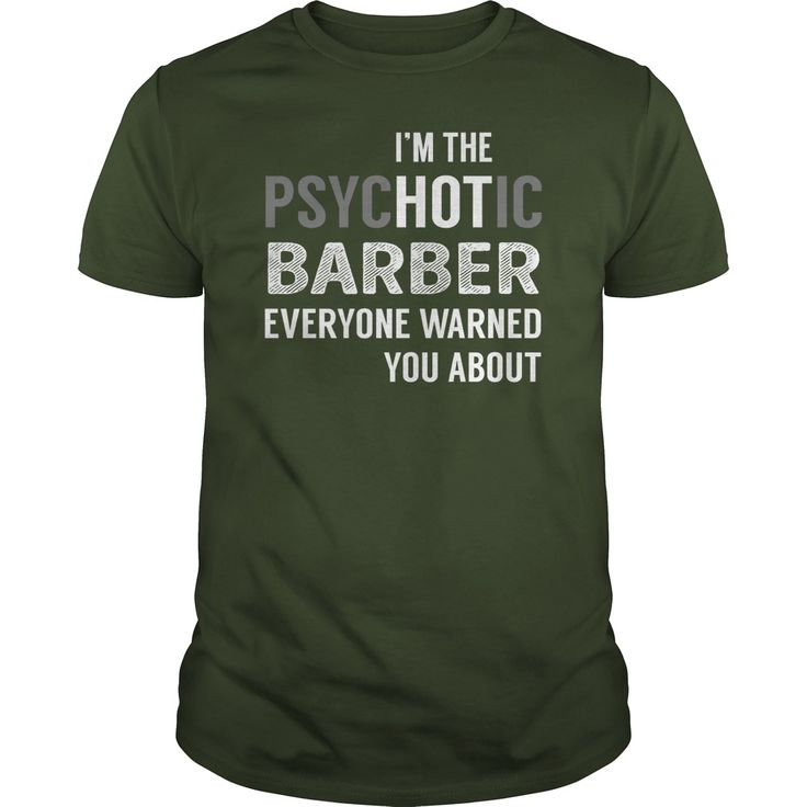 PsycHOTic Barber Job Shirts #gift #ideas #Popular #Everything #Videos #Shop #Animals #pets #Architecture #Art #Cars #motorcycles #Celebrities #DIY #crafts #Design #Education #Entertainment #Food #drink #Gardening #Geek #Hair #beauty #Health #fitness #History #Holidays #events #Home decor #Humor #Illustrations #posters #Kids #parenting #Men #Outdoors #Photography #Products #Quotes #Science #nature #Sports #Tattoos #Technology #Travel #Weddings #Women