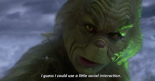 Because your 3 day Netflix marathon just came to an end. | 12 Relatable Quotes from The Grinch !