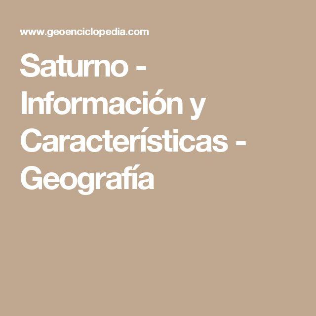 Saturno - Información y Características - Geografía