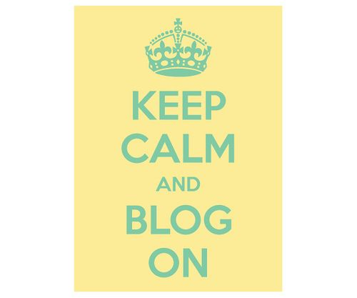 Keep Calm and Blog On #keep_calm