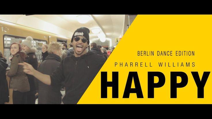 Pharrell Williams - Happy - [Berlin Dance Edition] #HAPPYDAY