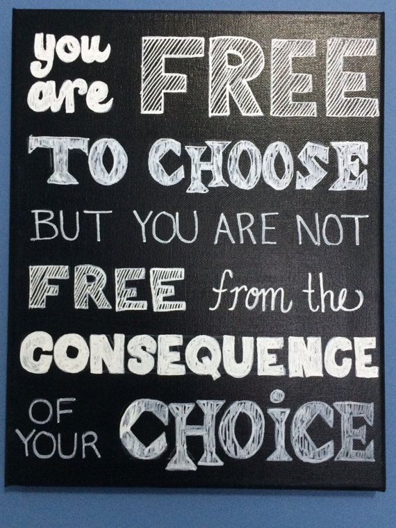 You Are Free to Choose But You Are Not Free From The Consequence Of Your Choice-Handmade Canvas Quote Art. on Etsy, $12.00