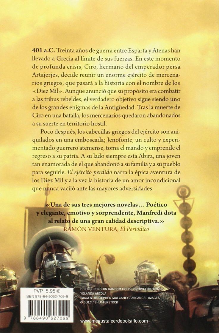 """Parte trasera del libro recomendadísimo según algunas reseñas, titulado """"El ejército perdido"""" en el que el autor Valerio Massimo Manfredi se basa en los famosos libros de Anabasis de Jenofonte."""