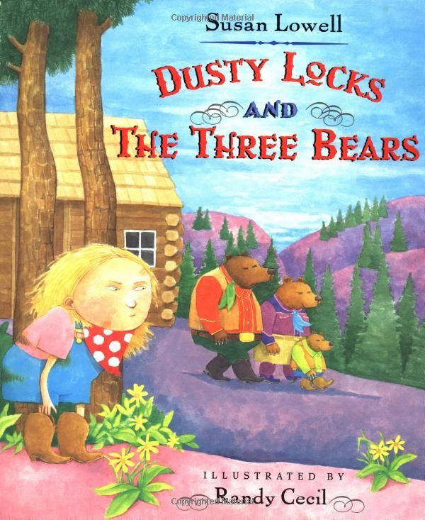 Dusty Locks and the Three Bears: Susan Lowell -   My students loved this book. I used it to make text to text connections by pairing it with goldilocks and the three bears.