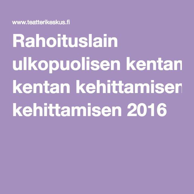 Rahoituslain ulkopuolisen kentan kehittamisen 2016