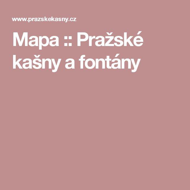 Mapa :: Pražské kašny a fontány
