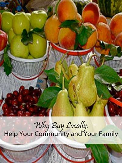 Why buy locally? Fresh produce is better for you and buying locally supports your community!