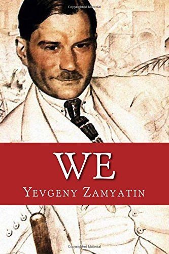 "We by Yevgeny Zamyatin ~~ fantastic dystopian fiction, 1921 and banned. Most recent publishing 2017 even has a disclaimer at the front! People are ""afraid"" of this book; it's too real."