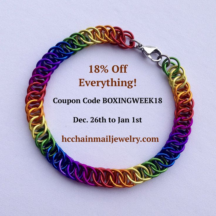 Rainbow Jewelry and all the rest of our handmade chainmail jewelry is 18% OFF until January 1, 2017.   Enter Coupon Code BOXINGWEEK18.  Shop now at HCChainmailJewelry.com