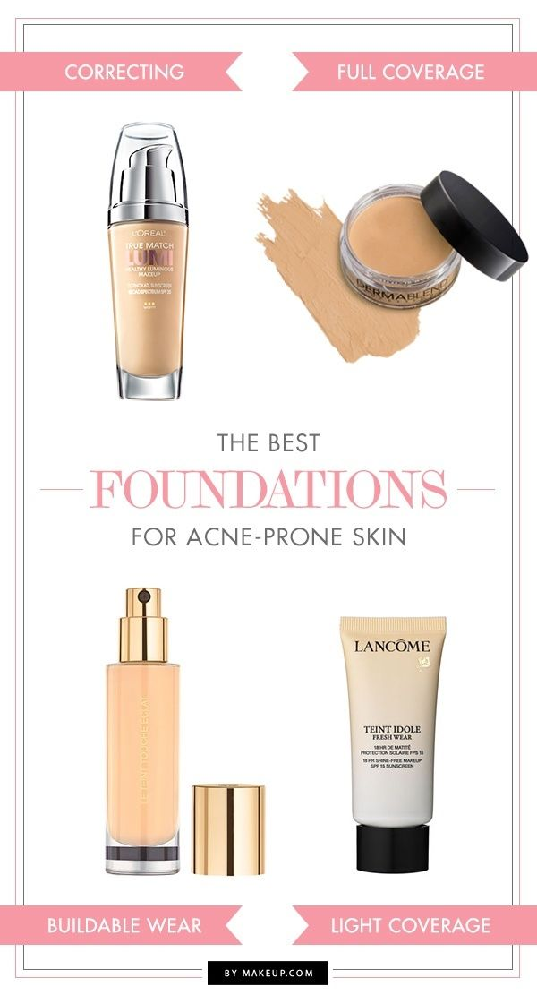 The Best Foundations for Acne-Prone Skin.Makeup.com