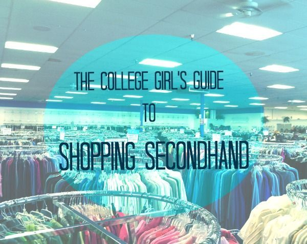 The College Girl's Guide to Shopping Secondhand affordable clothing, cheap clothing, frugal clothing