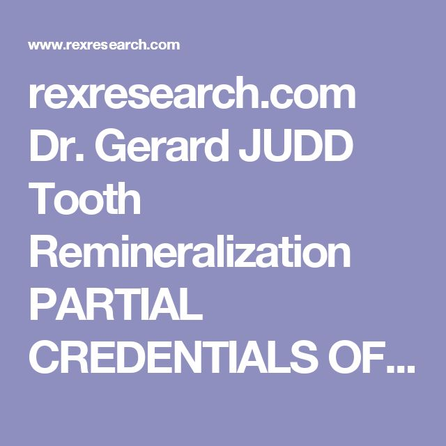 rexresearch.com  Dr. Gerard JUDD  Tooth Remineralization             PARTIAL CREDENTIALS OF DR. JUDD:  Researcher in industry: 18 yrs. Prof of chemistry: 33 yrs; retired professor emeritus. Fluoride laboratory studies: Linde Air (atomic energy), Purdue (phosphates and fluoroorganics), Wright Field (fluoroorganics), Phoenix College (rapid analysis for fluoride in water): 13 yrs. Author, revised: Good Teeth Birth to Death, 117 pgs. Jan 1999. Author, revised: Chemistry, Its Uses In Everyday…