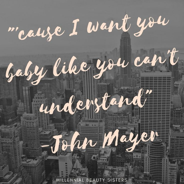 John Mayer quotes are near and dear to my hear. I'm a total fan. These Wave One quotes are from the songs just released today!