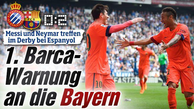 Messi und Neymar treffen im Stadt-Derby bei Espanyol: Erste Barca-Warnung an die Bayern http://www.bild.de/sport/fussball/fc-barcelona/erste-warnung-an-die-bayern-40697956.bild.html