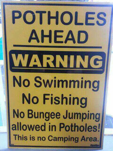 """No bungee jumping in the potholes?  Just how big are these """"potholes"""" anyway???…"""