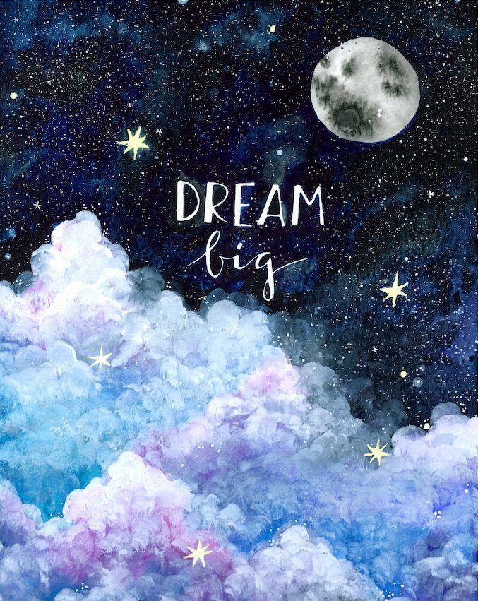 Dream Big - Print by anavicky on Etsy https://www.etsy.com/listing/265869411/dream-big-print