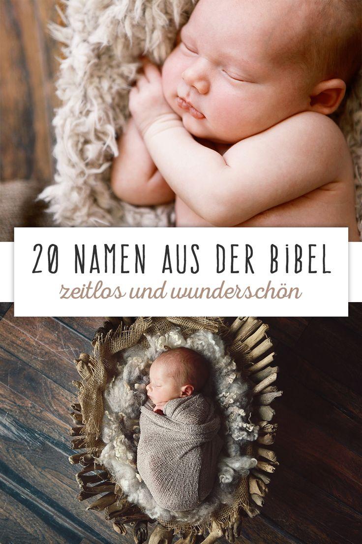 Namen aus der Bibel: Sie kommen nie aus der Mode und haben meist eine schöne Bedeutung.