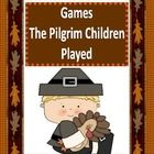 Included in the FREE download are directions for 4 games that perhaps the Pilgrim children played. These games can be played with your students in ...