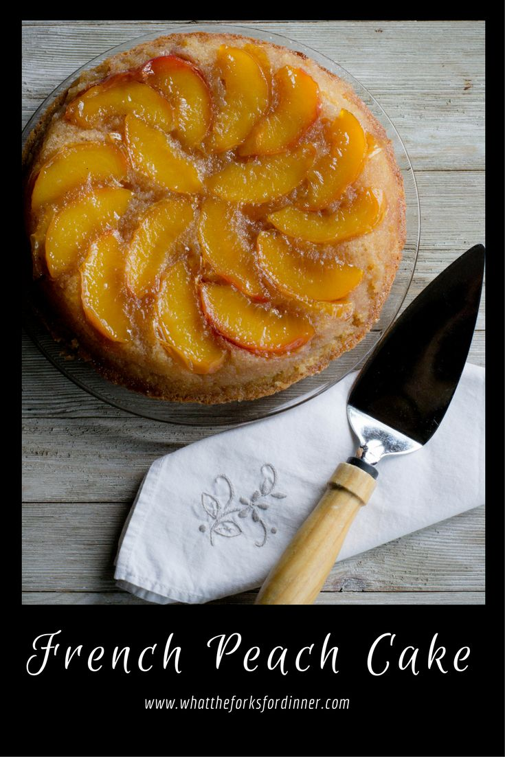 French Peach Cake -It's peach season and what better way to showcase fresh juicy peaches than a beautiful cake. Easy to make and sure to please!