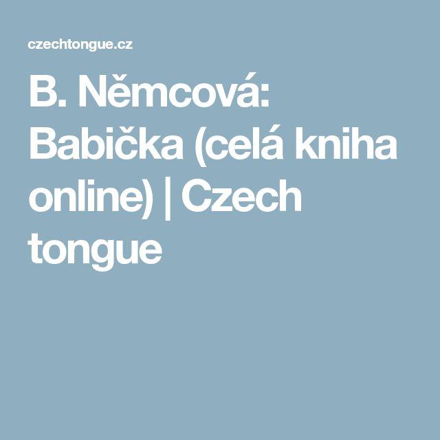 B. Němcová: Babička (celá kniha online) | Czech tongue