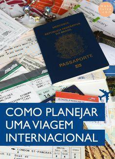 10 dicas de como planejar uma viagem internacional.