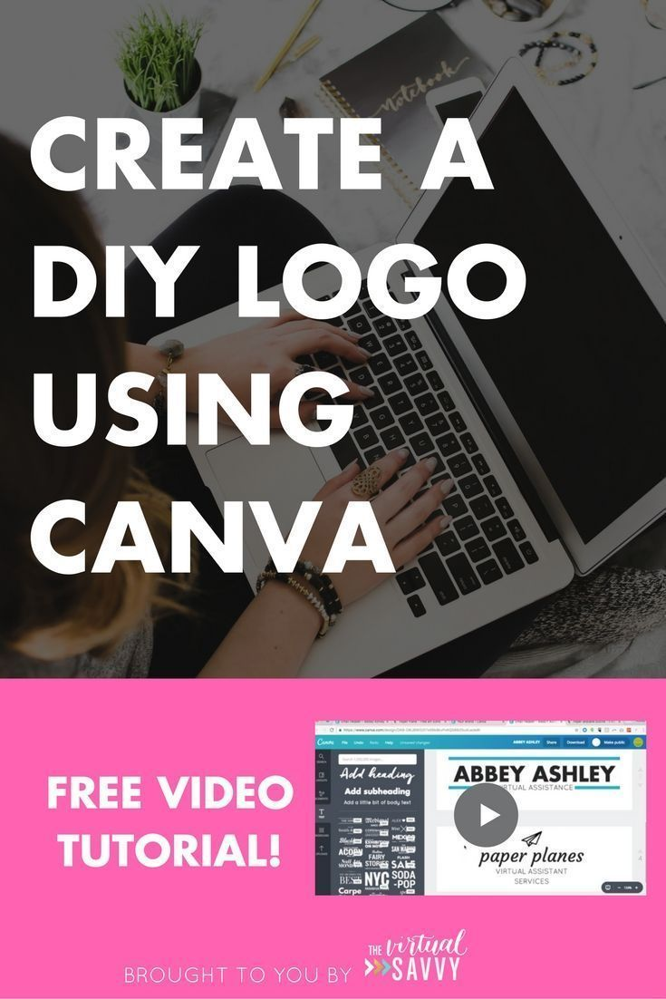 A step-by-step guide plus video tutorial on how to design a gorgeous DIY logo for FREE using Canva! From thevirtualsavvy.com