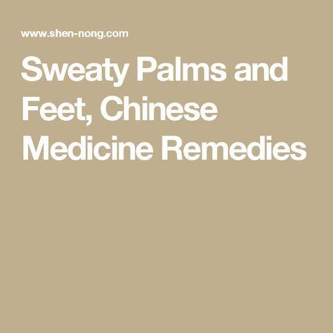Sweaty Palms and Feet, Chinese Medicine Remedies
