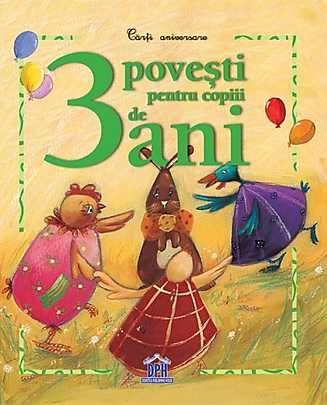 3 povesti pentru copiii de 3 ani -