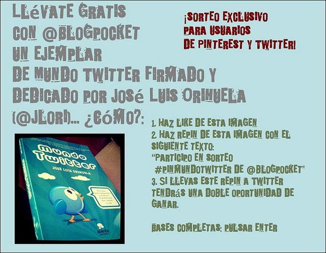 Esta semana se sortea el libro Mundo Twitter de José Luis Orihuela ¿quieres participar?