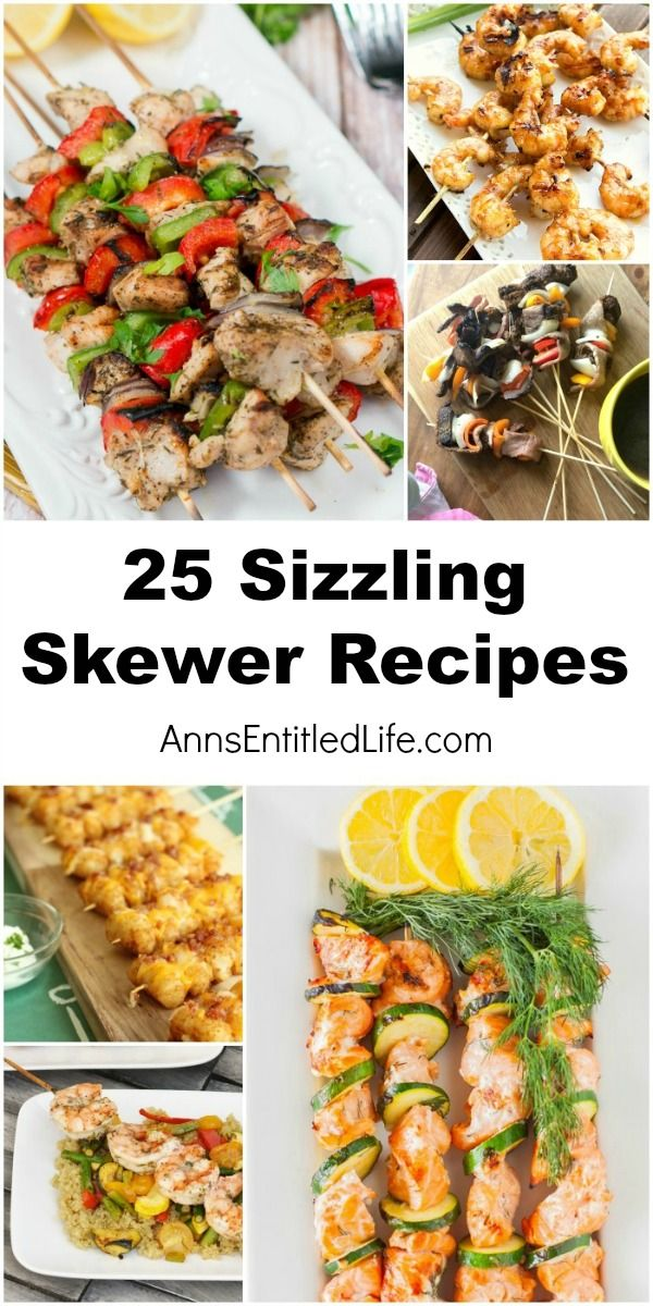25 Sizzling Skewer Recipes; fire up the grill this summer and enjoy ones of these sizzling skewer recipes! These easy meals on a stick are great for parties, barbecues, camping or dinner tonight.